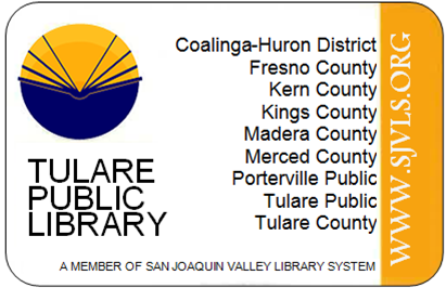 Tualre Public Library Card with all of the San Joaquin Valley Library System locations.