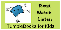 TumbleBooks for Kids: Read Watch Learn