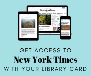 Get access to New York Times with your Library Card